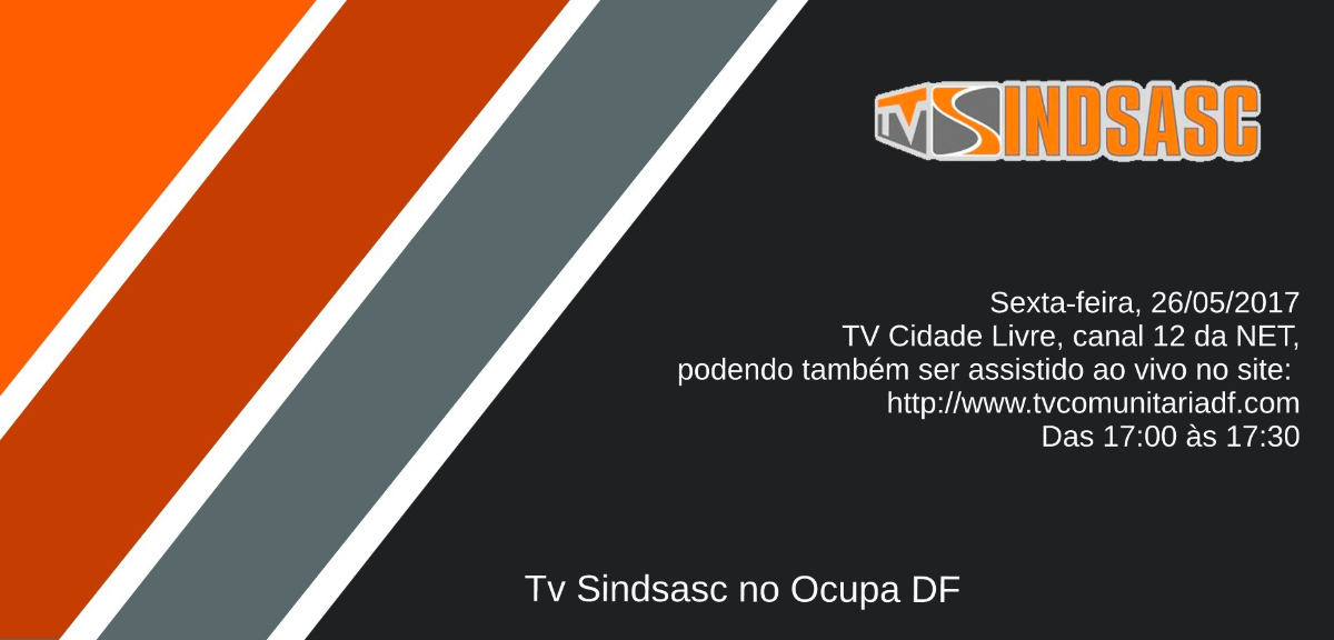 TV SINDSASC NO OCUPA DF