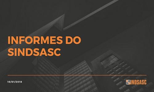 INFORMES DO SINDSASC - QUARTA, 10/01/2018