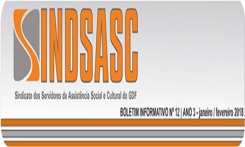 BOLETIM INFORMATIVO SINDSASC  ANO 3 - Nº12 - JANEIRO /FEVEREIRO 2018