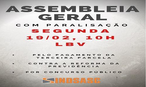 ASSEMBLEIA GERAL COM PARALISAÇÃO - 19/02