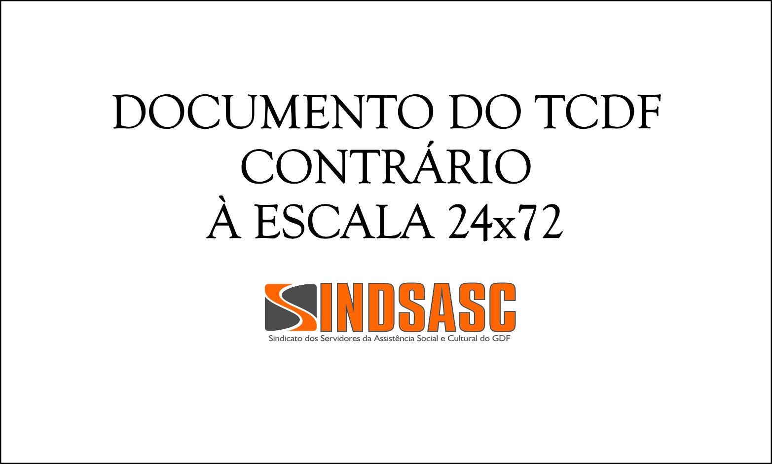 DOCUMENTO DO TCDF CONTRÁRIO À ESCALA 24X72