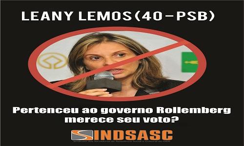 LEANY LEMOS - (40 - PSB) - PERTENCEU AO GOVERNO ROLLEMBERG MERECE SEU VOTO?