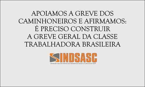 APOIAMOS A GREVE DOS CAMINHONEIROS E AFIRMAMOS: É PRECISO CONSTRUIR A GREVE GERAL DA CLASSE TRABALHADORA BRASILEIRA