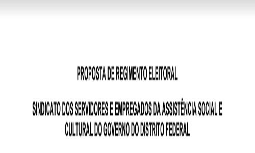 PROPOSTA DE REGIMENTO ELEITORAL PARA DICUSSÂO E DELIBERAÇÃO NA ASSEMBLEIA DE 05/06