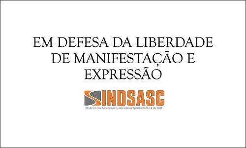 EM DEFESA DA LIBERDADE DE MANIFESTAÇÃO E EXPRESSÃO