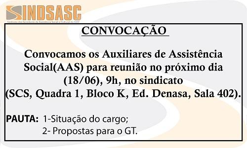 CONVOCAÇÃO - AUXILIARES DE ASSISTÊNCIA SOCIAL (AAS)