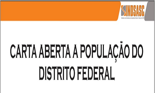 CARTA ABERTA A POPULAÇÃO DO DISTRITO FEDERAL