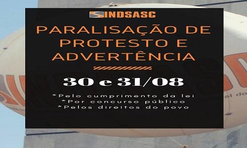 PARALISAÇÃO DE PROTESTO E ADVERTÊNCIA - 30 e 31/08