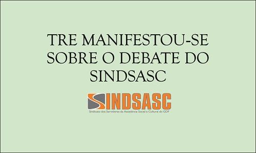 TRE MANIFESTOU-SE SOBRE O DEBATE DO SINDSASC