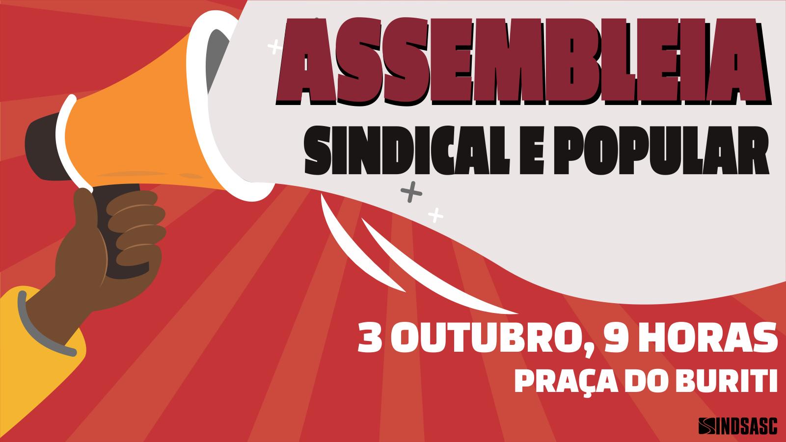 3 de outubro é dia de assembleia sindical e popular do Sindsasc