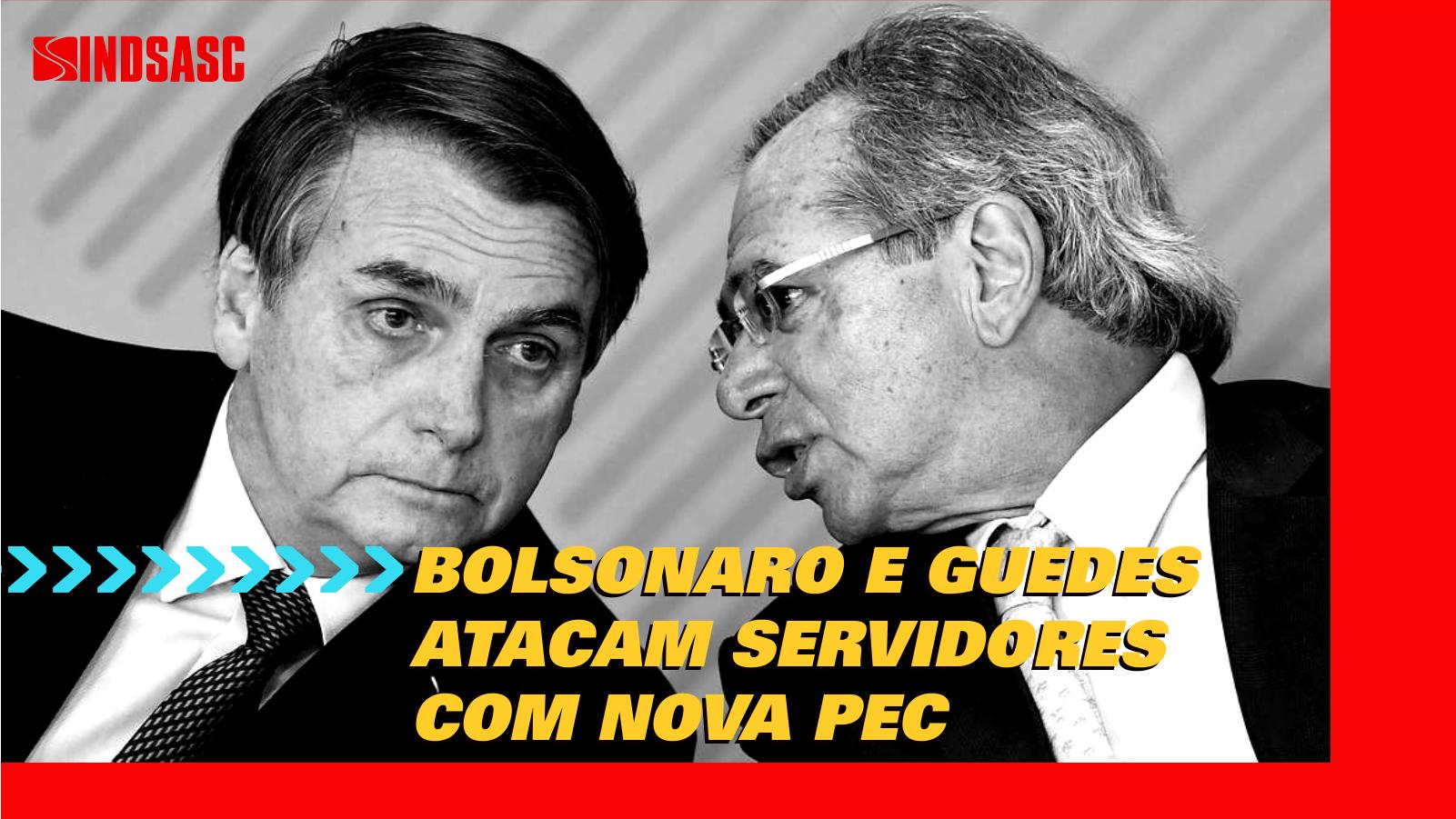 Bolsonaro e Paulo Guedes querem reduzir salários de servidores e acabar com os concursos