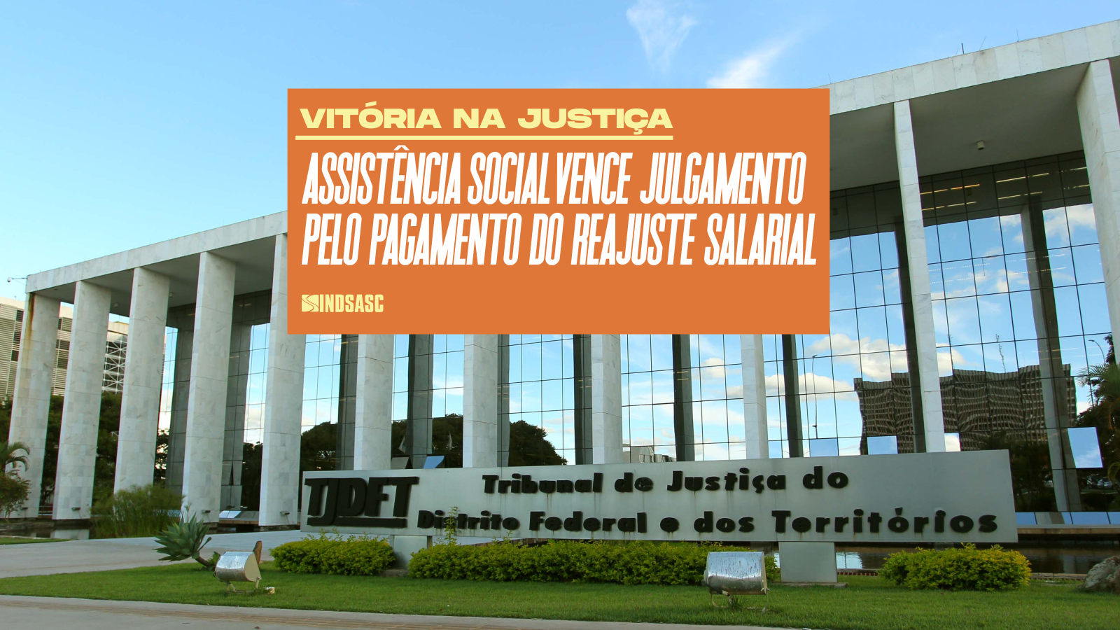 Assistência social vence na Justiça e GDF vai ter de pagar terceira parcela do reajuste salarial