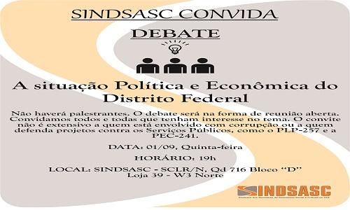 DEBATE - A SITUAÇÃO POLÍTICA E ECONÔMICA DO DISTRITO FEDERAL