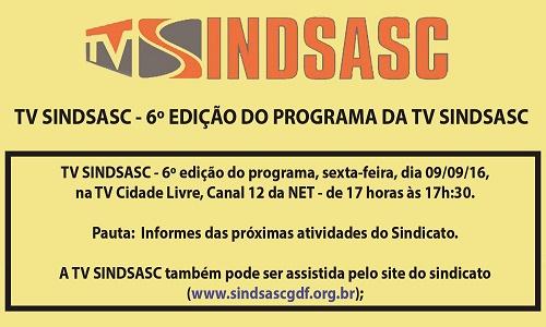 TV SINDSASC - 6º EDIÇÃO DO PROGRAMA DA TV SINDSASC
