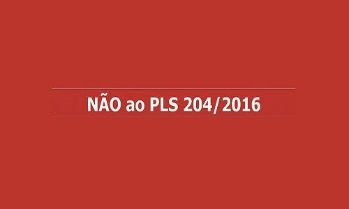PLS 204/2016 – ESQUEMA FINANCEIRO QUE ROUBA O ESTADO E LESA A SOCIEDADE
