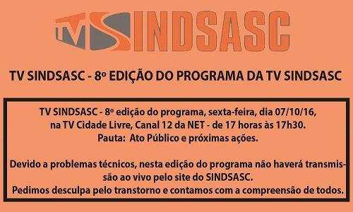 TV SINDSASC - 8º EDIÇÃO DO PROGRAMA DA TV SINDSASC