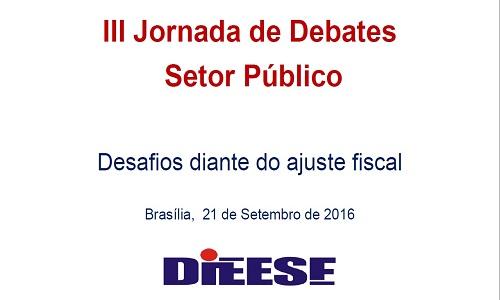III JORNADA DE DEBATES DO SETOR PÚBLICO - DESAFIOS DIANTE DO AJUSTE FISCAL