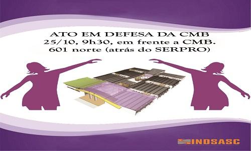ATO EM DEFESA DA CMB