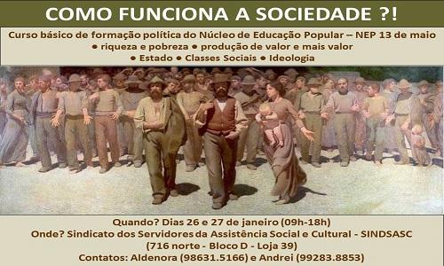 CURSO: COMO FUNCIONA A SOCIEDADE?