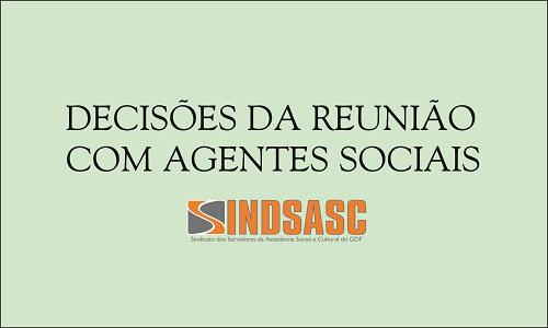 DECISÕES DA REUNIÃO COM AGENTES SOCIAIS