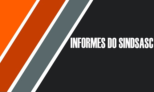 INFORMES DO SINDSASC - QUARTA, 20/12/2017