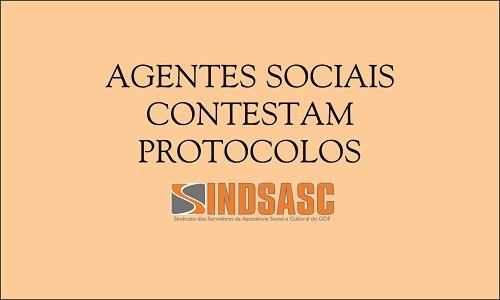 AGENTES SOCIAIS CONTESTAM PROTOCOLOS