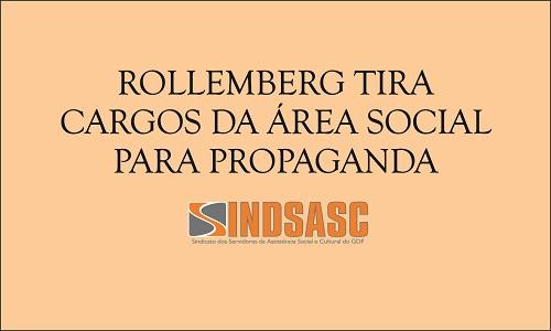 ROLLEMBERG TIRA CARGOS DA ÁREA SOCIAL PARA PROPAGANDA
