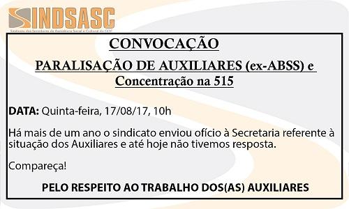 CONVOCAÇÃO - PARALISAÇÃO DE AUXILIARES (ex-ABSS) E CONCENTRAÇÃO NA 515