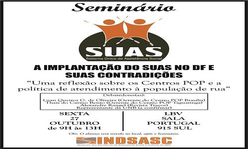 SEMINÁRIO - A IMPLANTAÇÃO DO SUAS NO DF E SUAS CONTRADIÇÕES