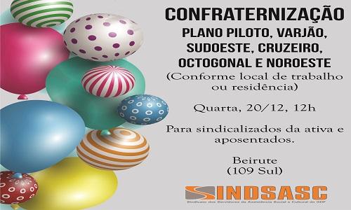 CONFRATERNIZAÇÃO - PLANO PILOTO, VARJÃO, SUDOESTE, CRUZEIRO, OCTOGONAL E NOROESTE