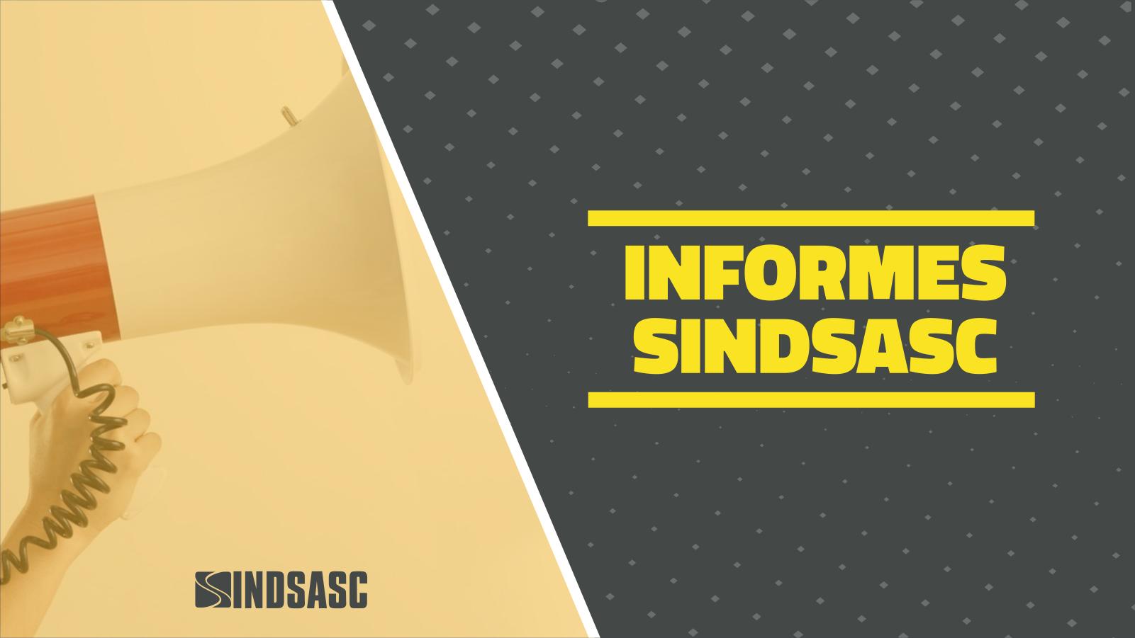Informes do SINDSASC - Quarta, 31/10/2018