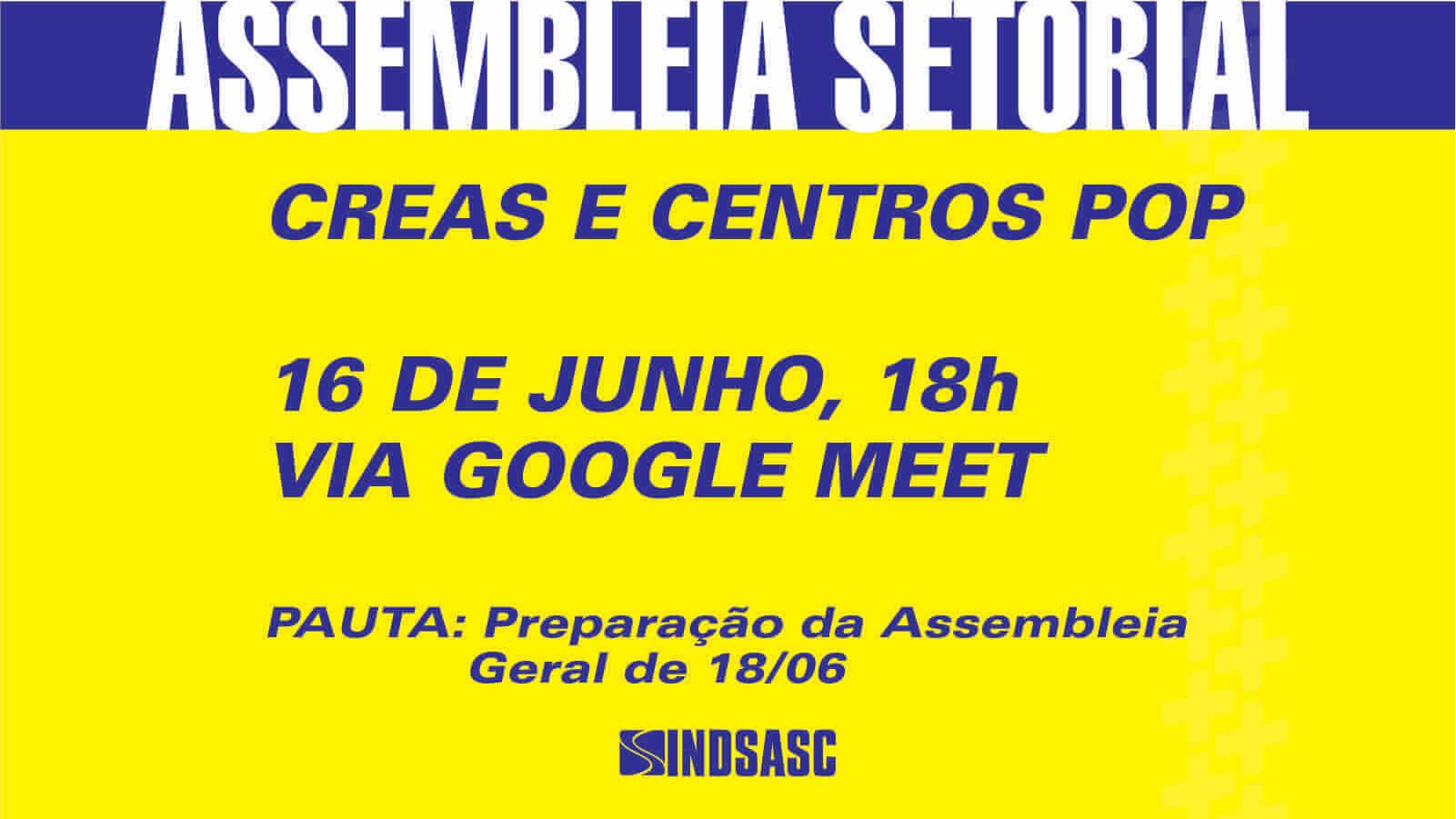 ASSEMBLEIA SETORIAL - CREAS e CENTROS-POP
