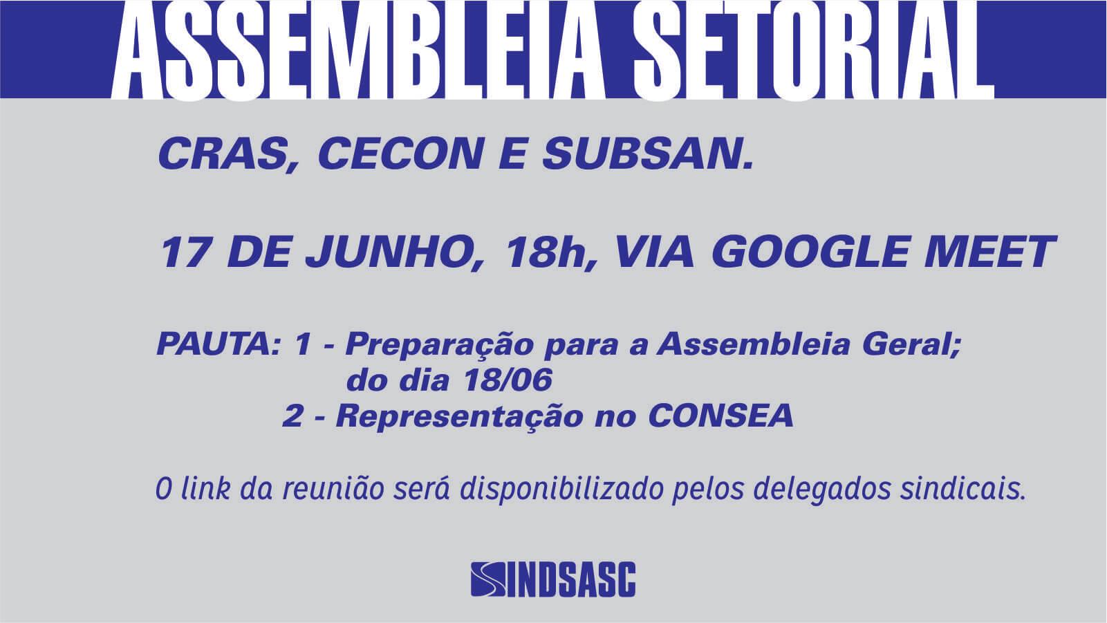 ASSEMBLEIA SETORIAL - CRAS, CECON E SUBSAN