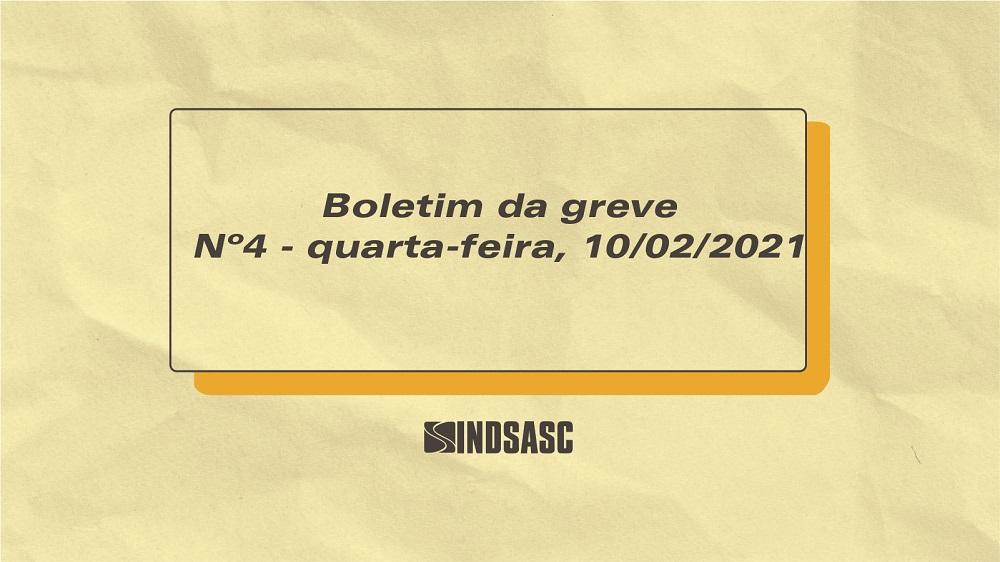 Boletim da greve - Nº4 - Quarta-Feira, 10 de fevereiro