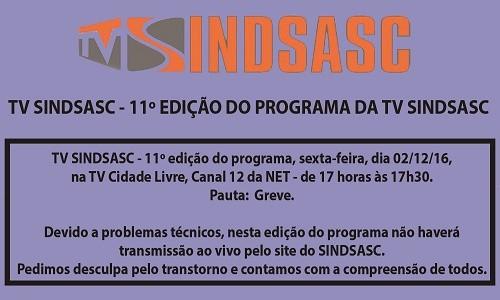 TV SINDSASC - 11º EDIÇÃO DO PROGRAMA DA TV SINDSASC
